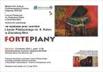 Zaproszenie plakat na wystawe prac uczniow Liceum Plastycznego FORTEPIANY 2