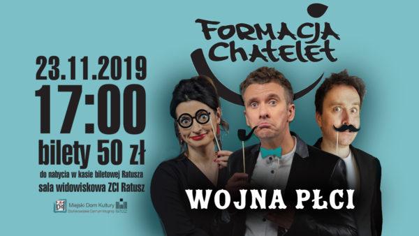 Formacja Chatelet - Wojna Płci @ Plac Wolności 26