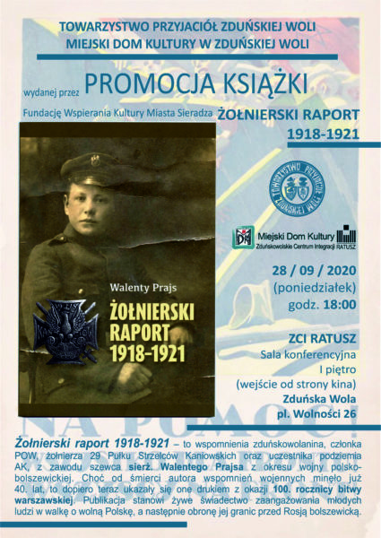 """PROMOCJA KSIĄŻKI ,,ŻOŁNIERSKI RAPORT 1918-1921"""" @ PL. WOLNOŚCI 26"""