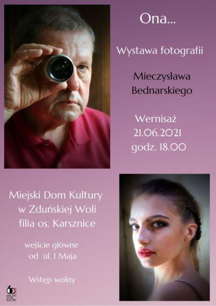 ,,ONA...'' WYSTAWA FOTOGRAFII MIECZYSŁAWA BEDNARSKIEGO @ UL.1-MAJA 5-7